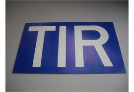 TIR-Tafel aus PVC